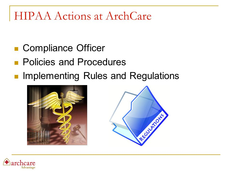 HIPAA Actions at ArchCare