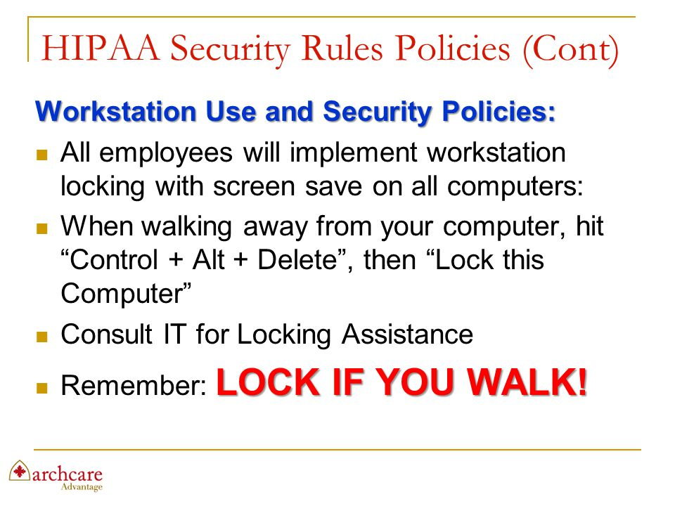 HIPAA Security Rules Policies (Cont)