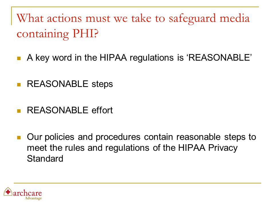 What actions must we take to safeguard media containing PHI