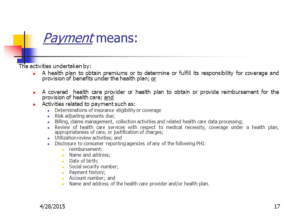 Payment means: The activities undertaken by: