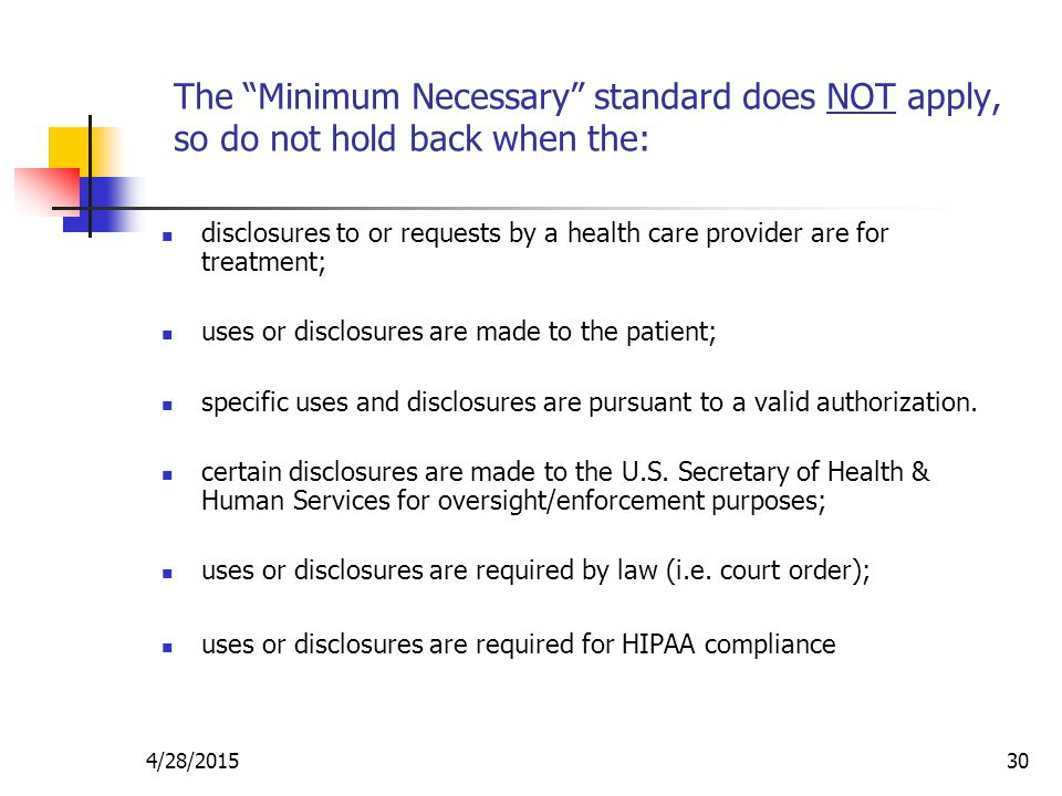The Minimum Necessary standard does NOT apply, so do not hold back when the: