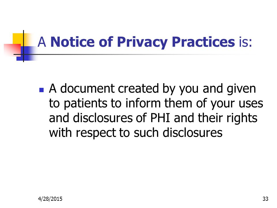 A Notice of Privacy Practices is: