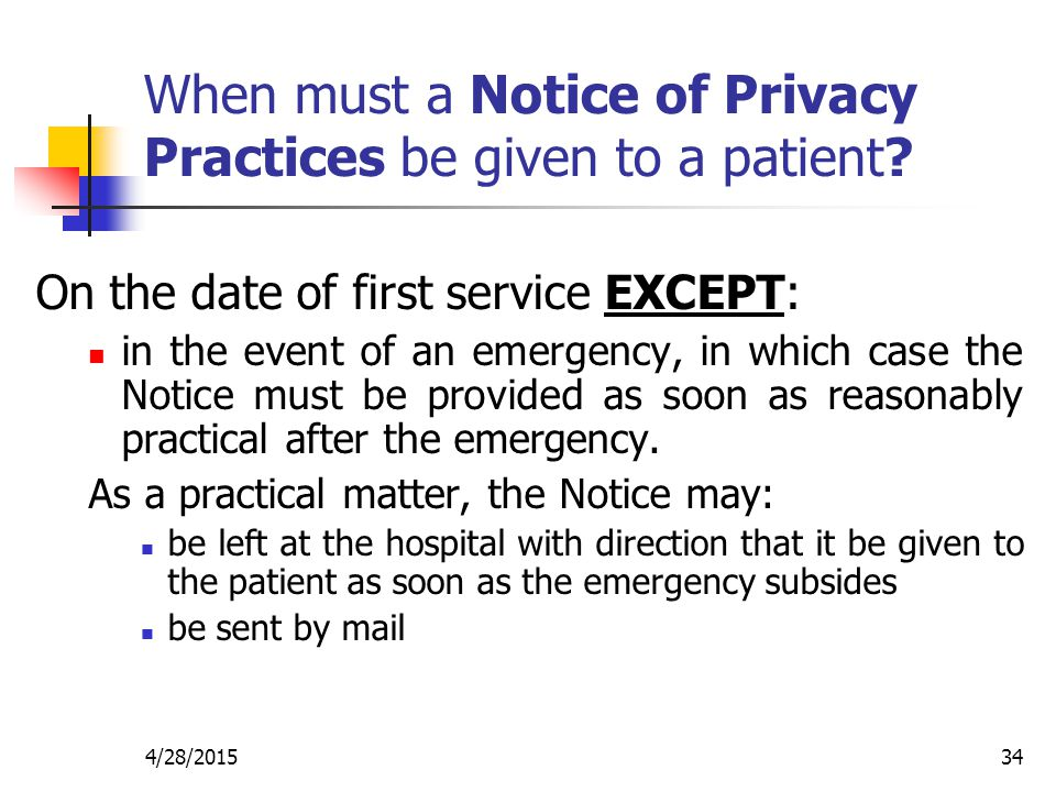 When must a Notice of Privacy Practices be given to a patient