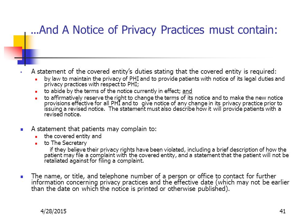…And A Notice of Privacy Practices must contain: