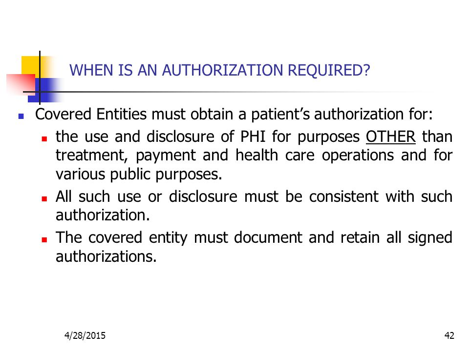 WHEN IS AN AUTHORIZATION REQUIRED