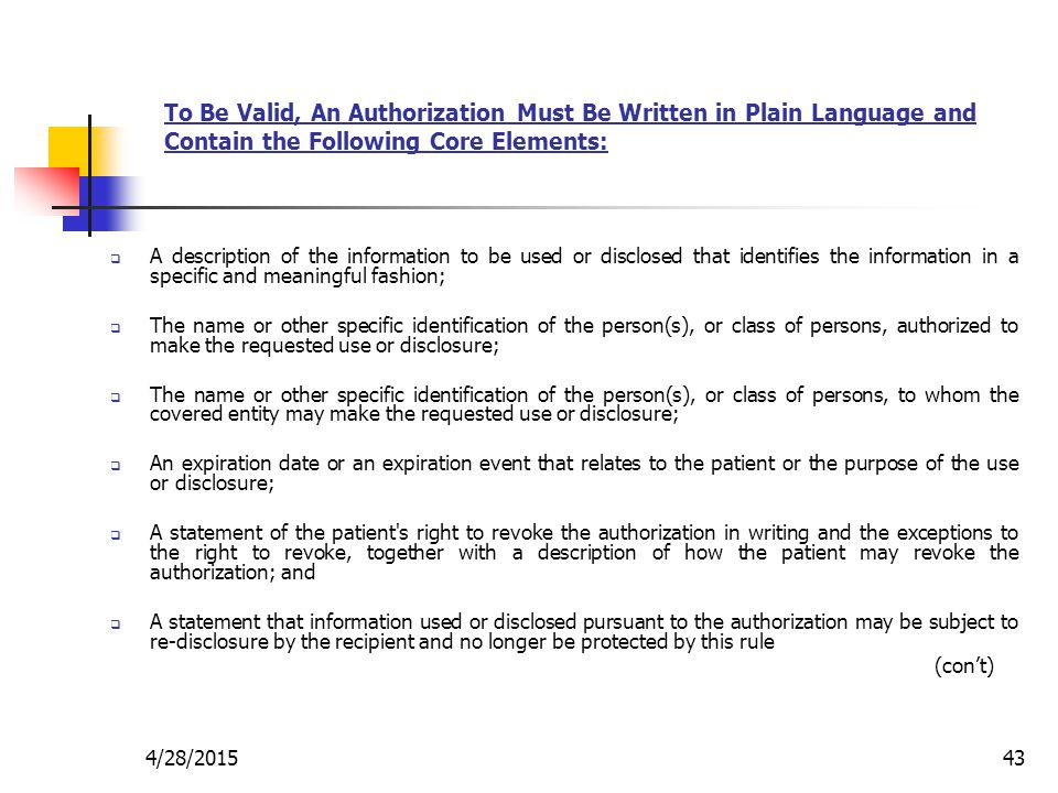To Be Valid, An Authorization Must Be Written in Plain Language and Contain the Following Core Elements:
