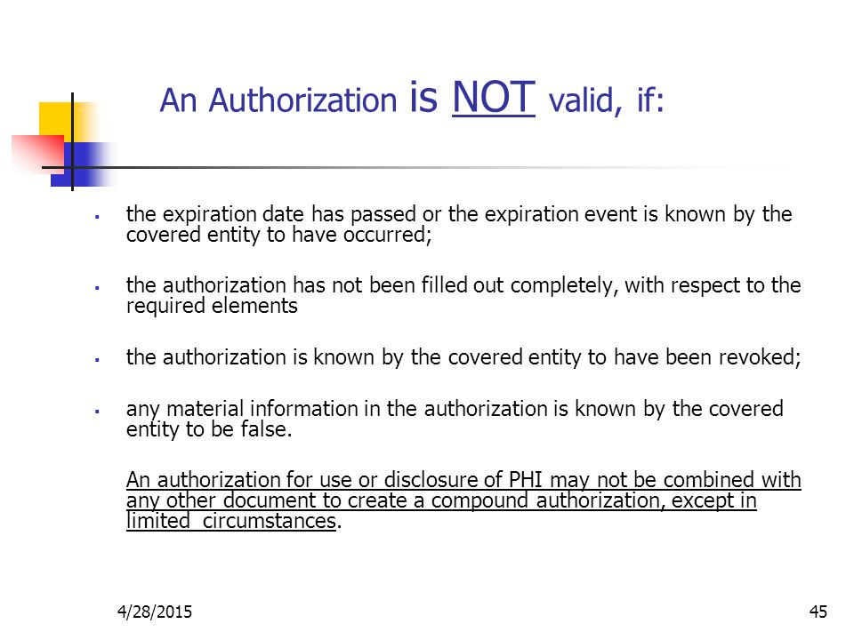 An Authorization is NOT valid, if: