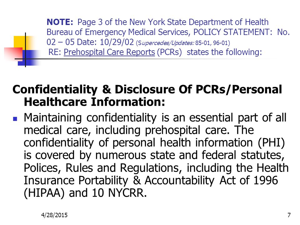 Confidentiality & Disclosure Of PCRs/Personal Healthcare Information: