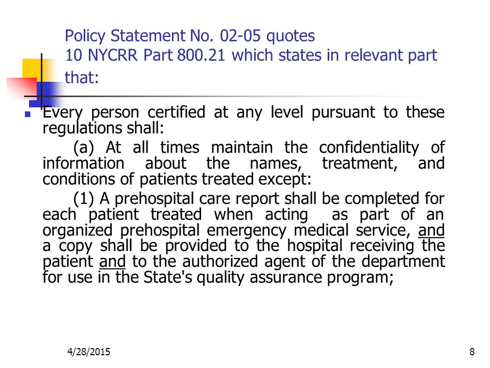 Policy Statement No. 02-05 quotes 10 NYCRR Part 800