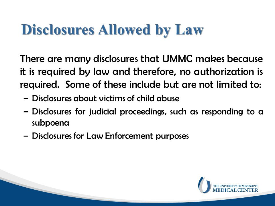 Disclosures Allowed by Law