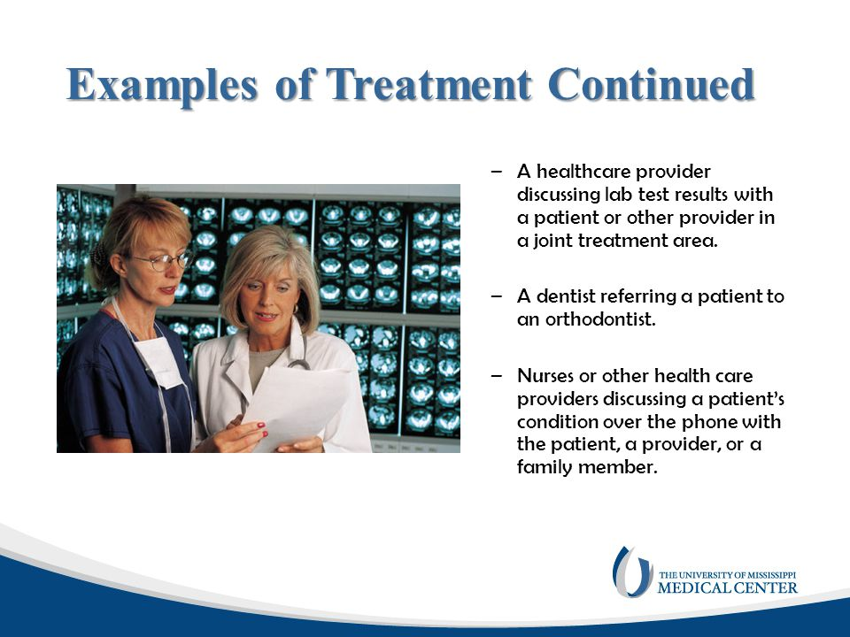 Examples of Treatment Continued