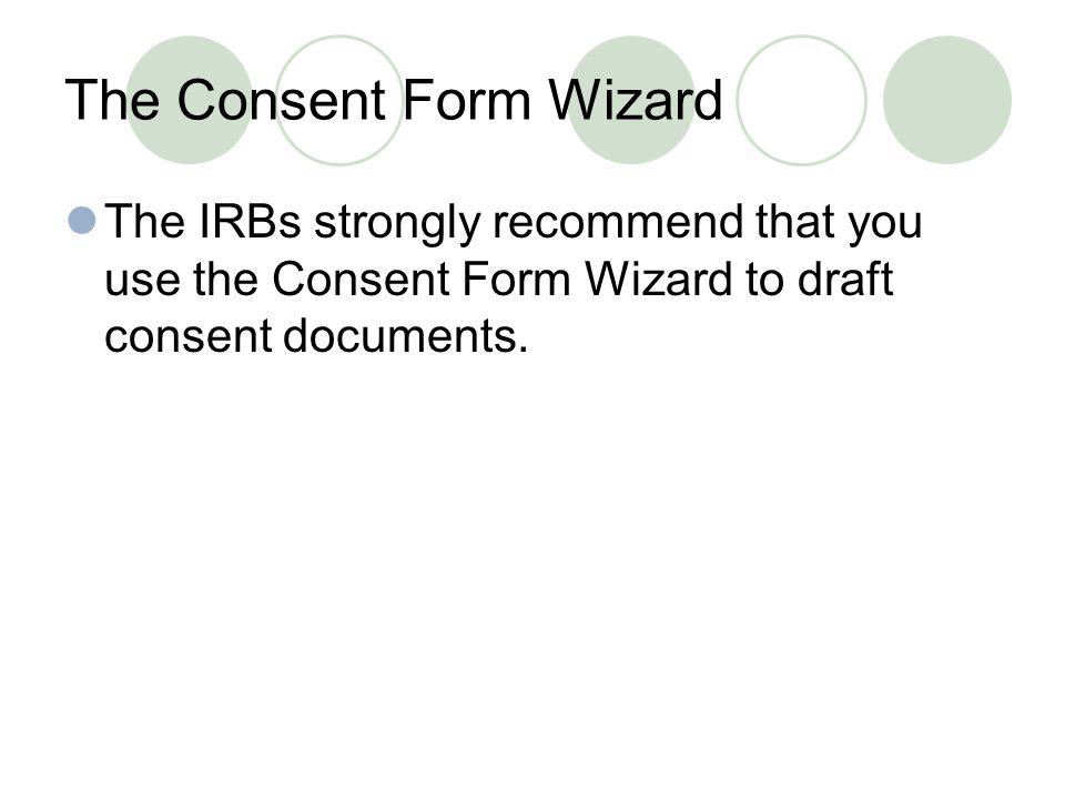 The Consent Form Wizard