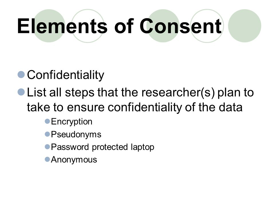 Elements of Consent Confidentiality