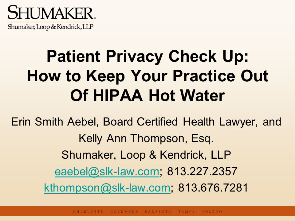 Patient Privacy Check Up: How to Keep Your Practice Out Of HIPAA Hot Water