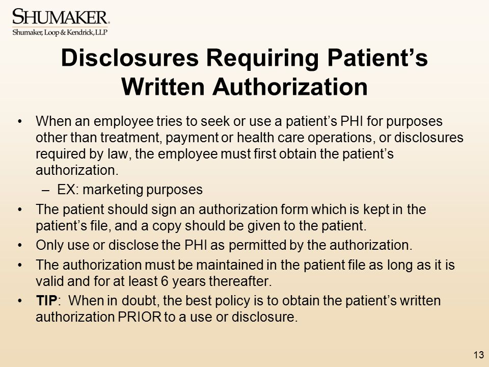 Disclosures Requiring Patient's Written Authorization