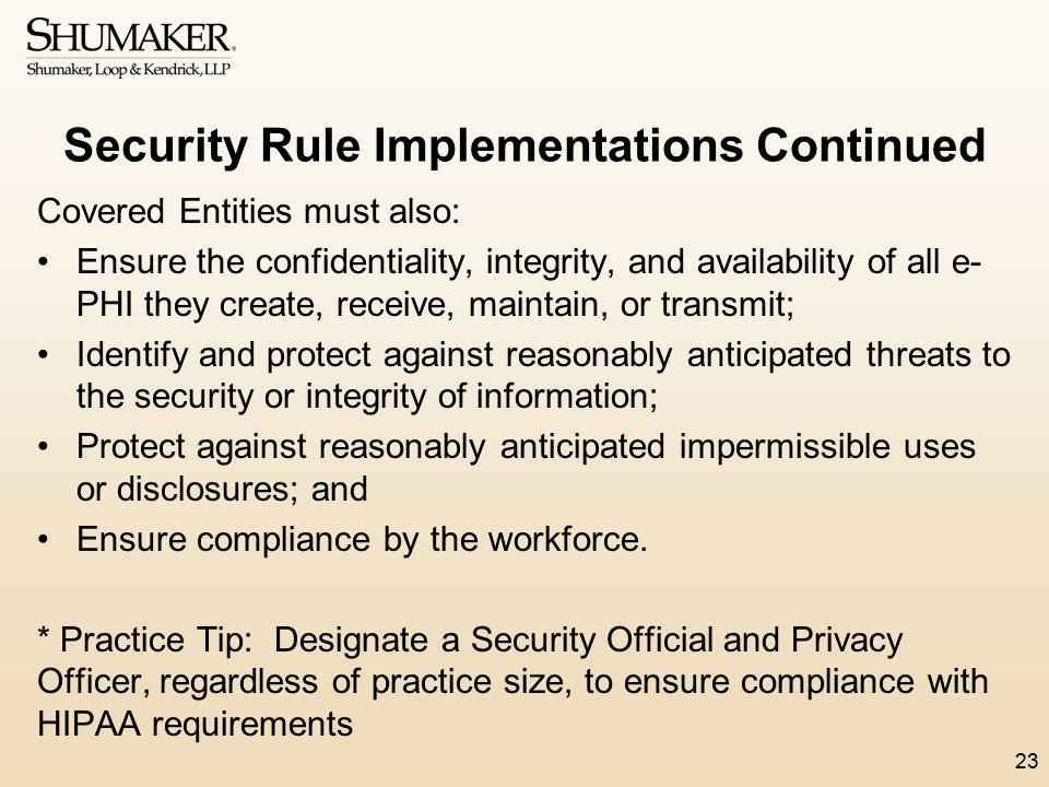 Security Rule Implementations Continued