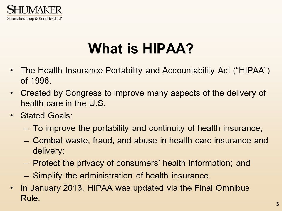 What is HIPAA The Health Insurance Portability and Accountability Act ( HIPAA ) of 1996.