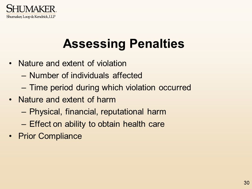 Assessing Penalties Nature and extent of violation