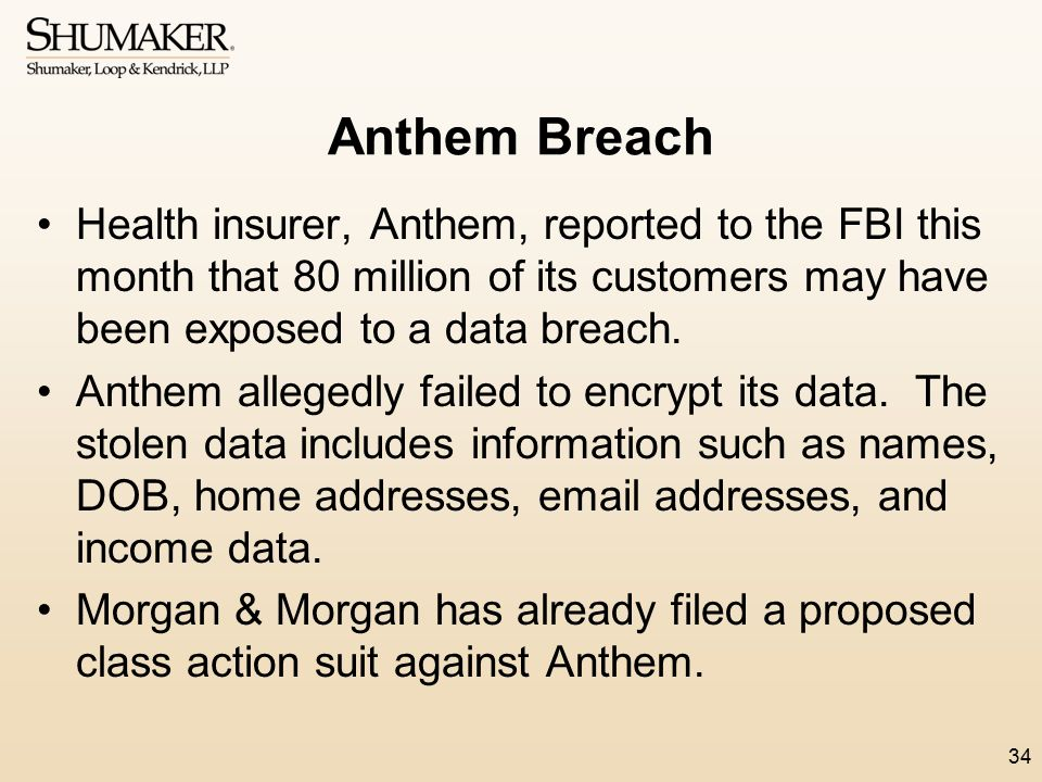 Anthem Breach Health insurer, Anthem, reported to the FBI this month that 80 million of its customers may have been exposed to a data breach.