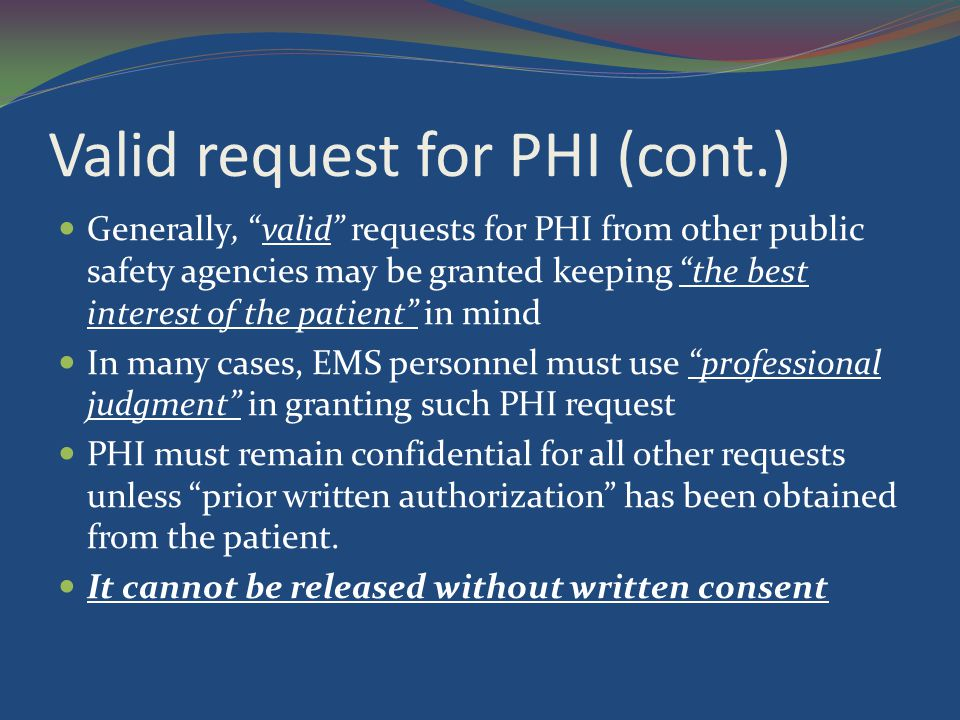 Valid request for PHI (cont.)