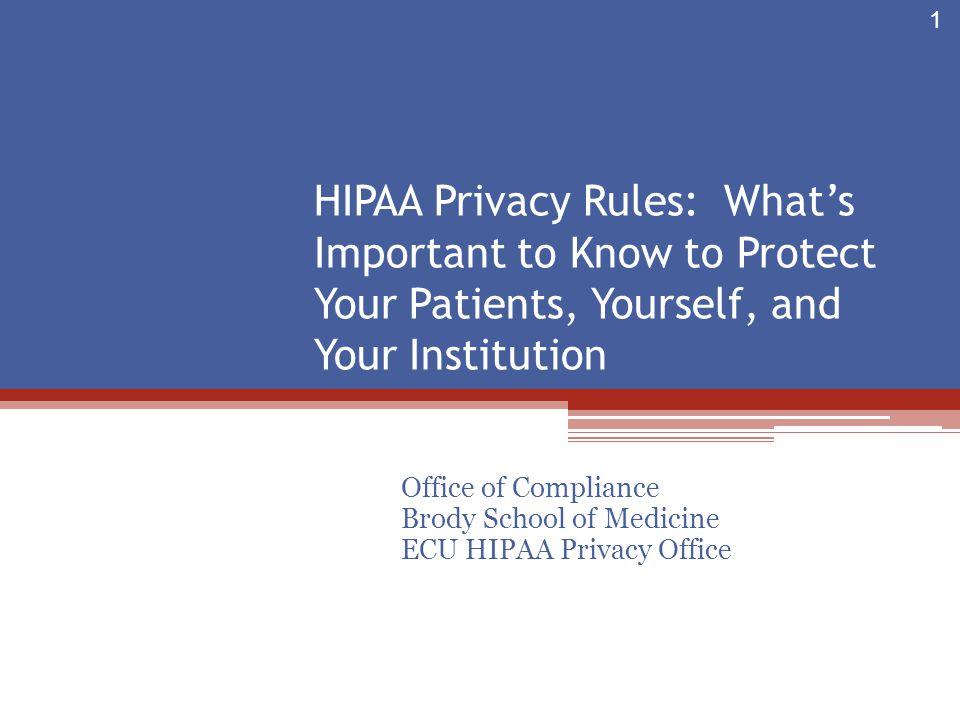 Office of Compliance Brody School of Medicine ECU HIPAA Privacy Office