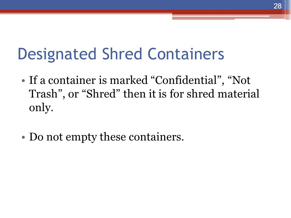 Designated Shred Containers