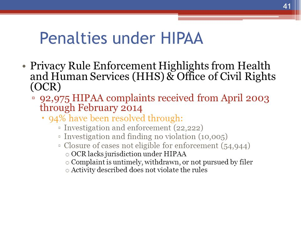 Penalties under HIPAA Privacy Rule Enforcement Highlights from Health and Human Services (HHS) & Office of Civil Rights (OCR)