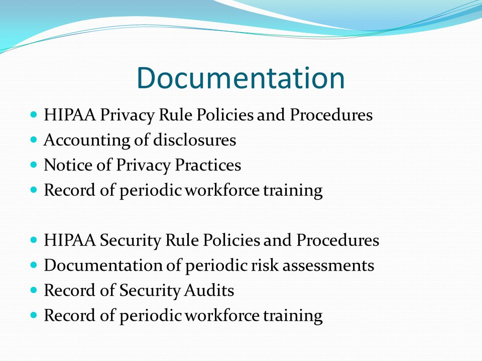 Documentation HIPAA Privacy Rule Policies and Procedures