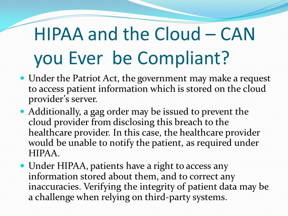 HIPAA and the Cloud – CAN you Ever be Compliant