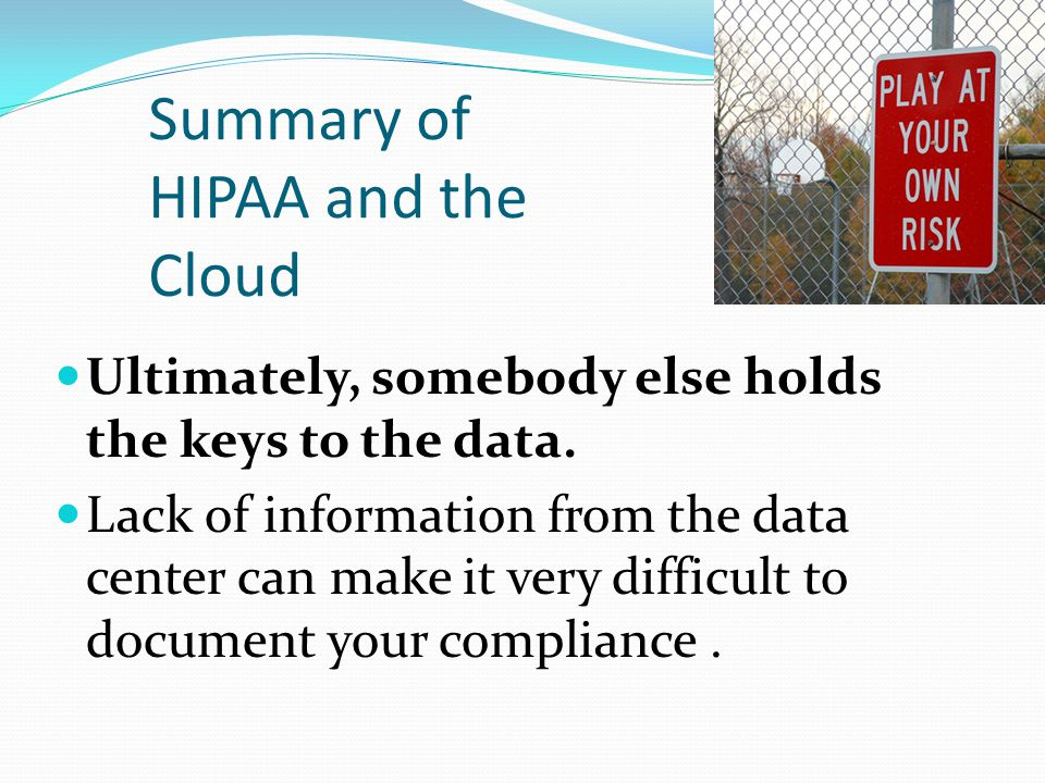 Summary of HIPAA and the Cloud