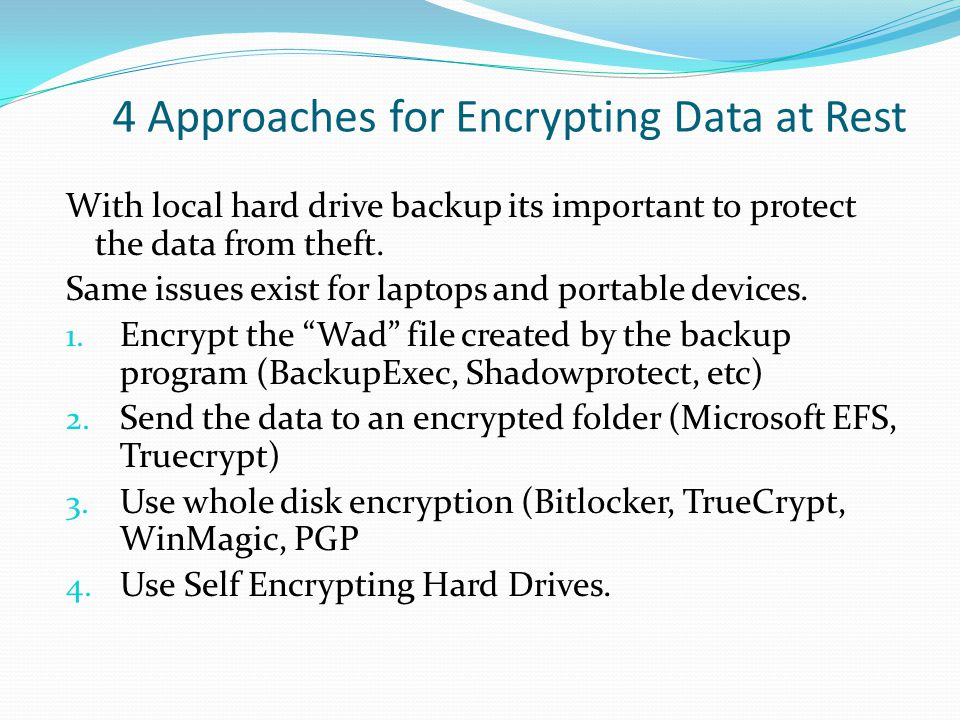 4 Approaches for Encrypting Data at Rest
