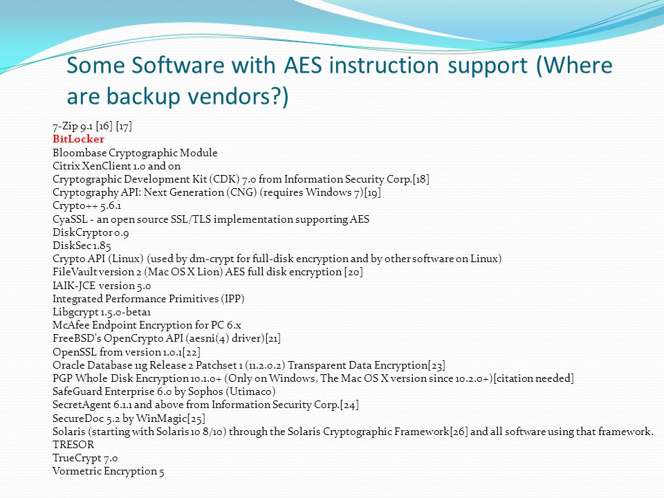 Some Software with AES instruction support (Where are backup vendors )
