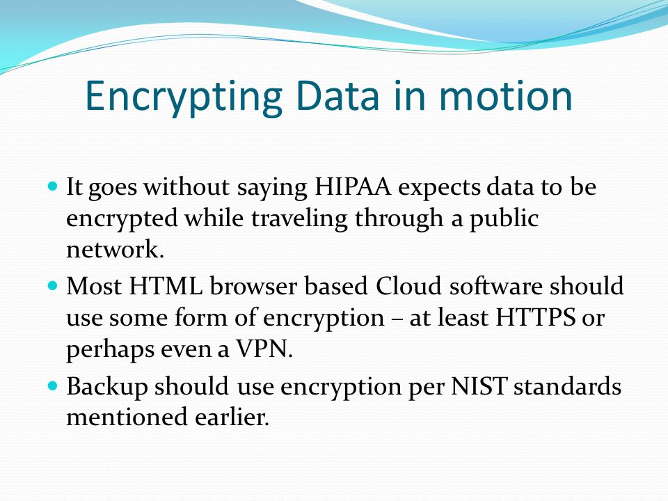 Encrypting Data in motion