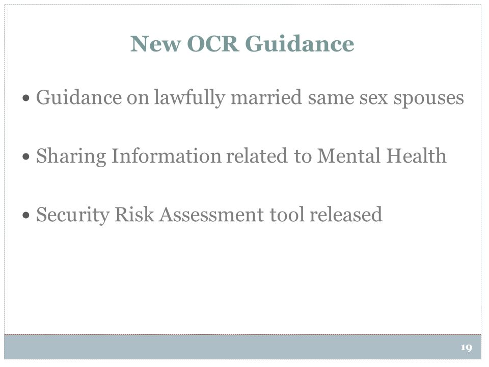 New OCR Guidance Guidance on lawfully married same sex spouses