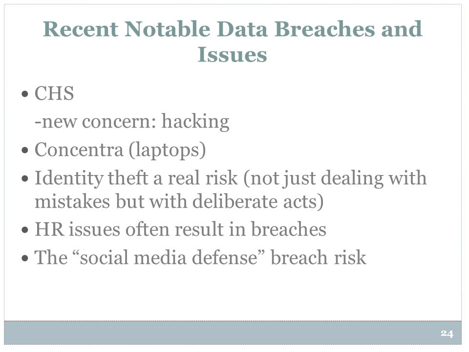Recent Notable Data Breaches and Issues