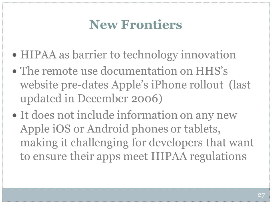 New Frontiers HIPAA as barrier to technology innovation