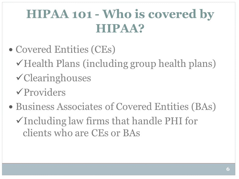 HIPAA 101 - Who is covered by HIPAA