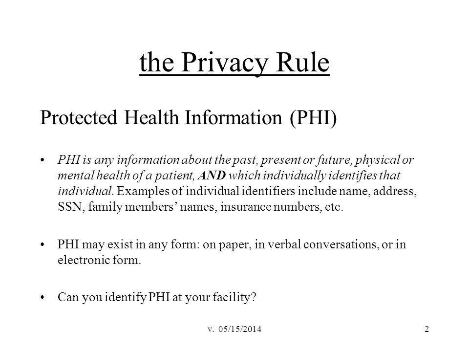 the Privacy Rule Protected Health Information (PHI)