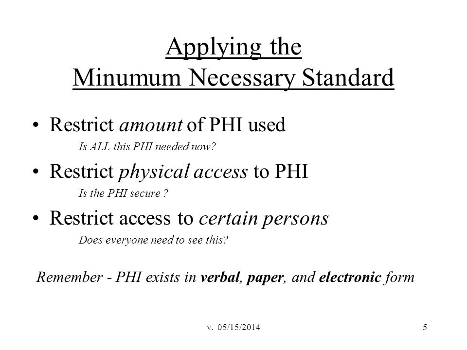 Applying the Minumum Necessary Standard