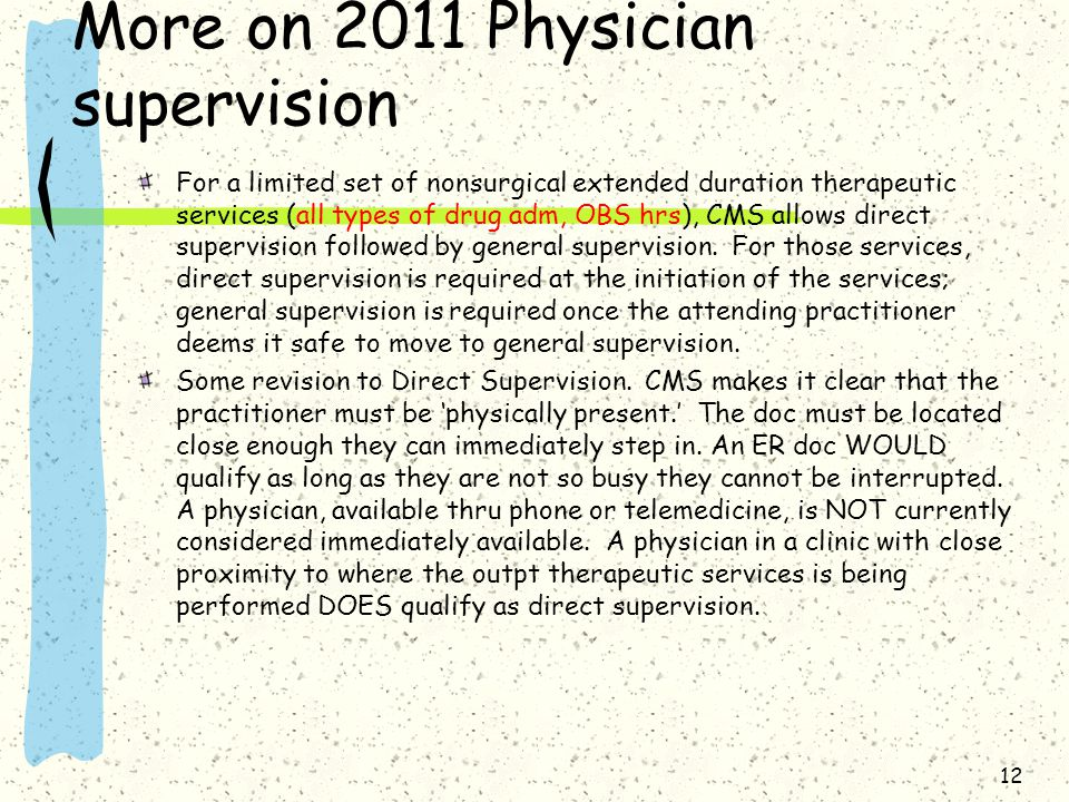 More on 2011 Physician supervision