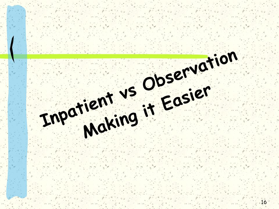 Inpatient vs Observation