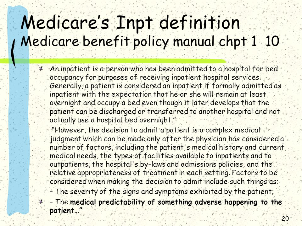 Medicare's Inpt definition Medicare benefit policy manual chpt 1 10
