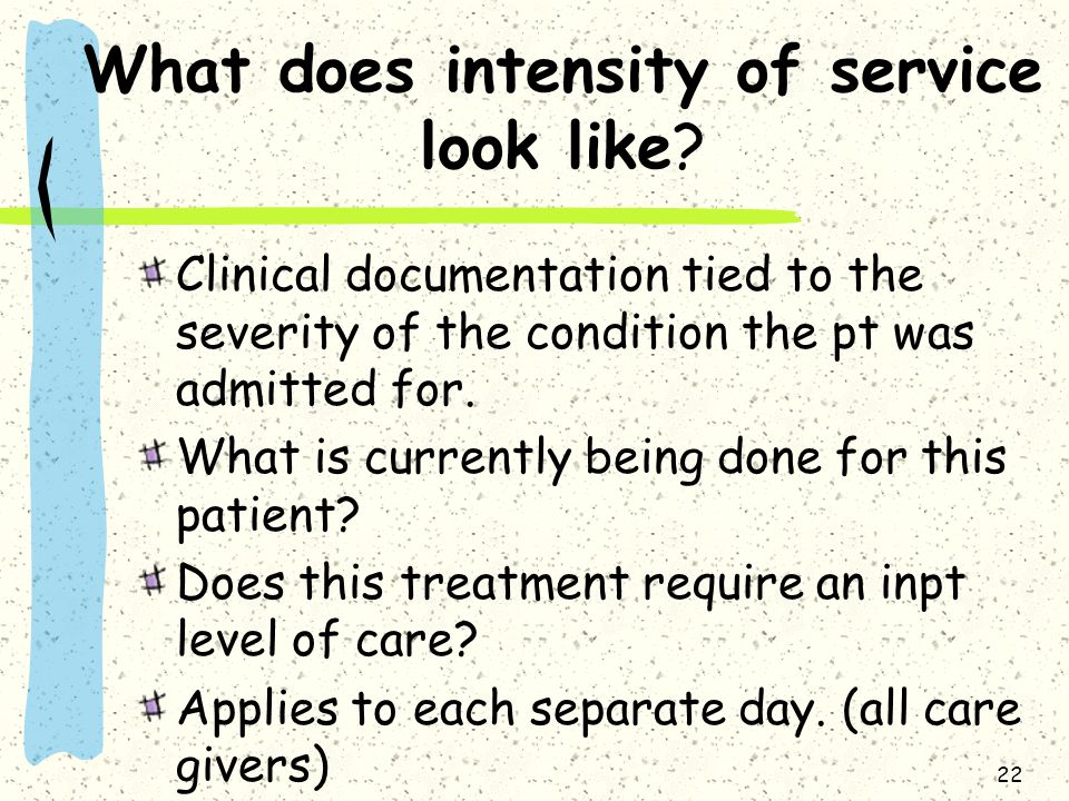 What does intensity of service look like