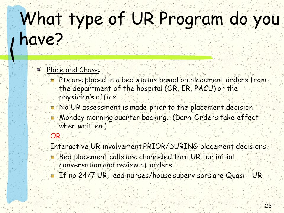 What type of UR Program do you have