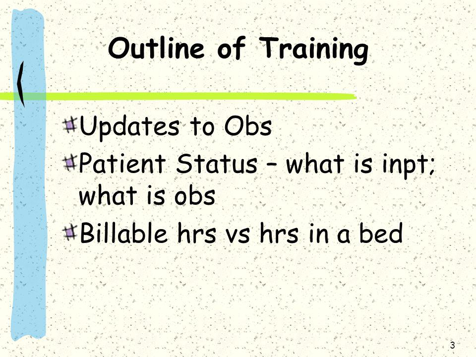 Outline of Training Updates to Obs