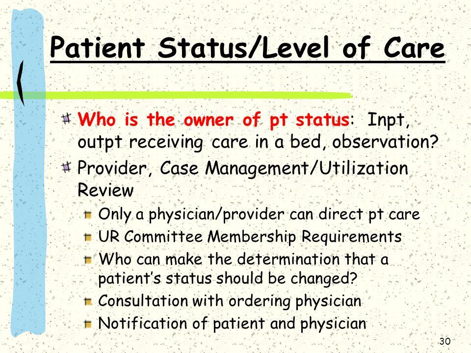 Patient Status/Level of Care