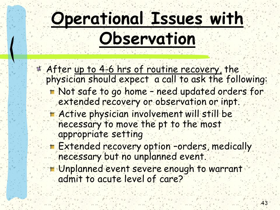 Operational Issues with Observation