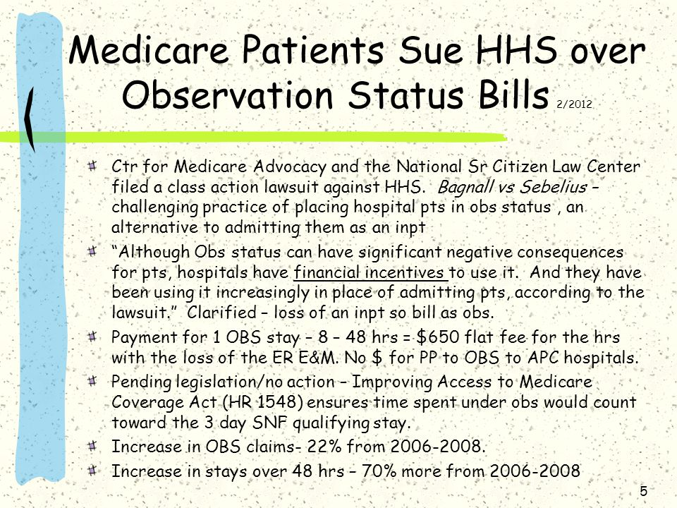 Medicare Patients Sue HHS over Observation Status Bills 2/2012