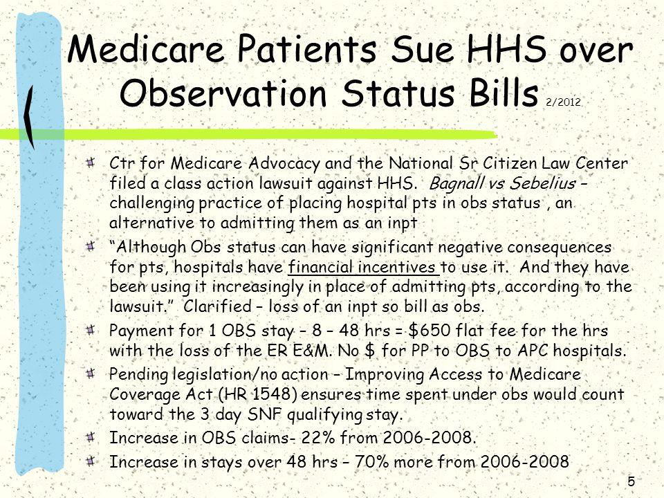 Medicare Patients Sue HHS over Observation Status Bills 2/2012