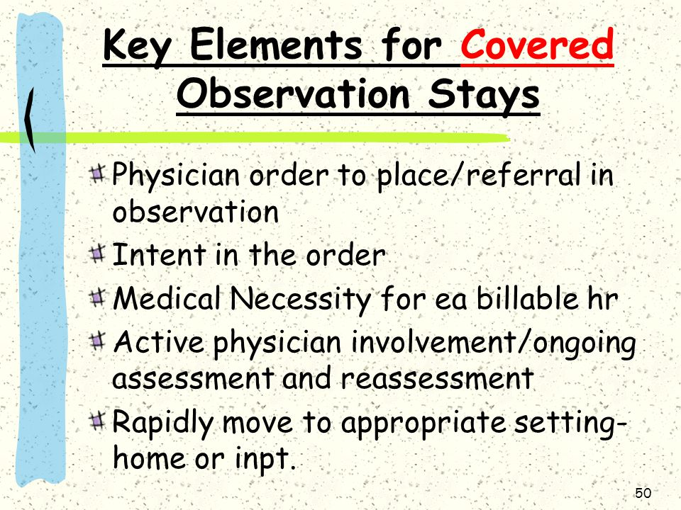 Key Elements for Covered Observation Stays